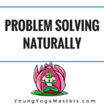 problem solving naturally